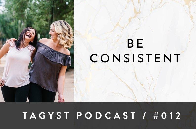 No 12: Be Consistent
