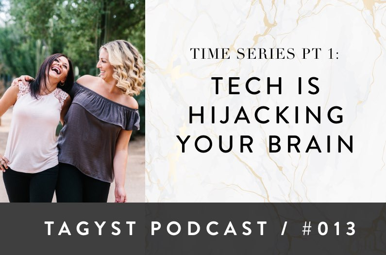 No 13: Time Series Pt 1 – Tech Is Hijacking Your Brain