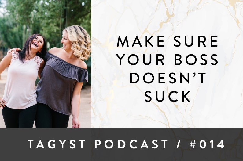 No 14: Make Sure Your Boss Doesn't Suck