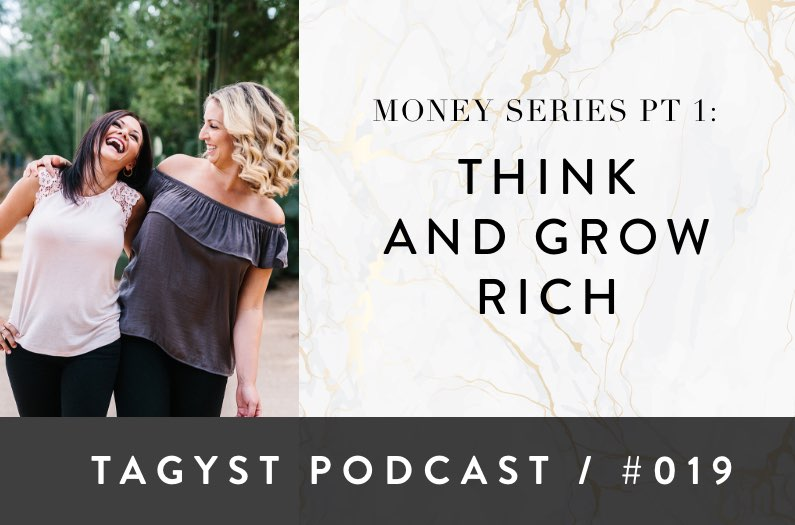 No 19: Money Series Pt 1 – Think and Grow Rich