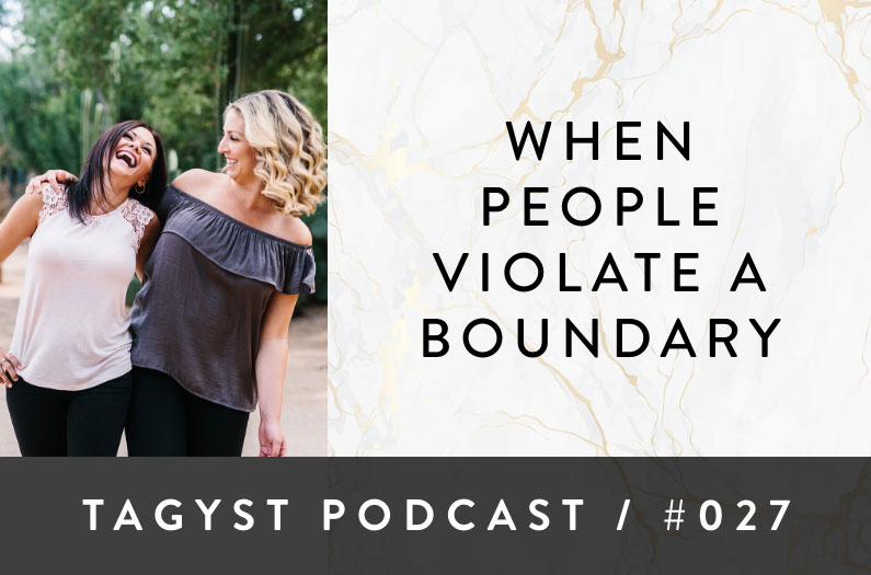 No 27: When People Violate a Boundary