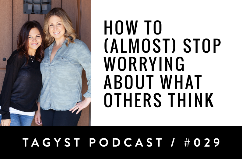 Episode No. 29: How To (Almost) Stop Worrying About What Others Think