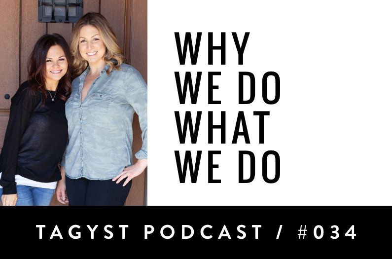 Episode No 34:  Why We Do What We Do