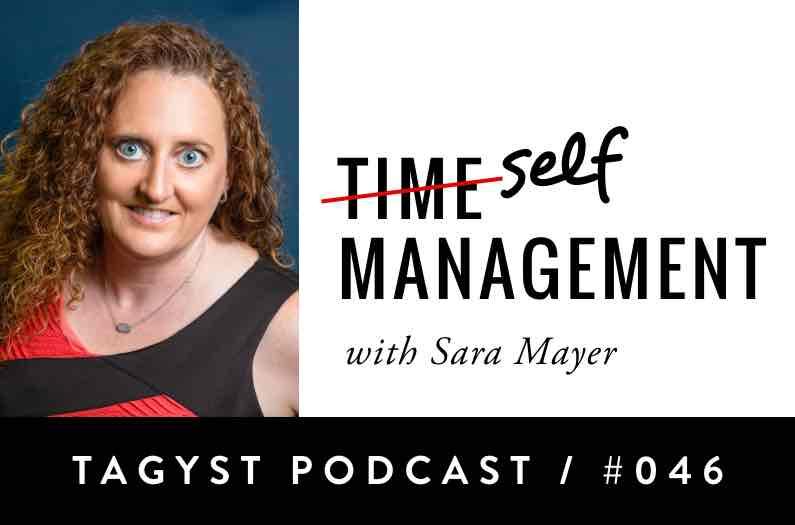 No 46: Self-Management with Sara Mayer