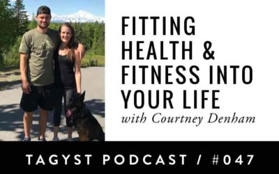 No 47: Fitting Health & Fitness Into Your Life