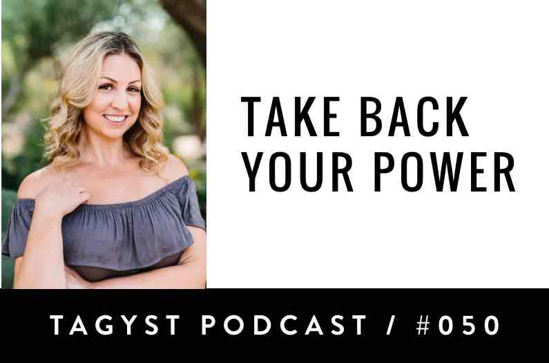 No 50: Take Back Your Power