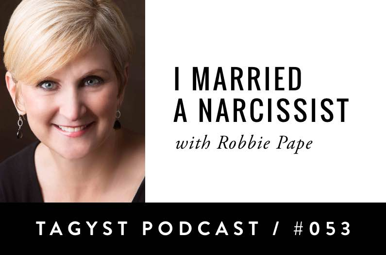 No 54: I Married A Narcissist! with Robbie Pape