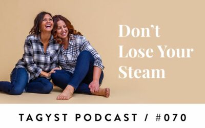 No. 70: Don't Lose Your Steam