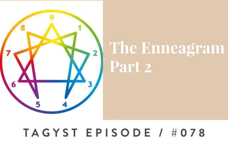 No. 78: Enneagram – Part 2