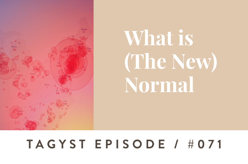 #85: What is (the New) Normal?