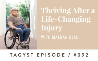 #92: Thriving After a Life-Changing Injury with Maegan Blau