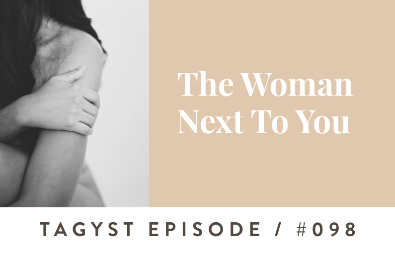 #98: The Woman Next To You