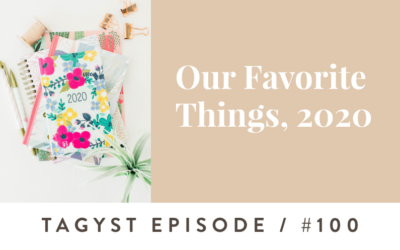 #100: Our Favorite Things, 2020