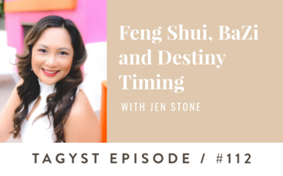 #112: Feng Shui, BaZi and Destiny Timing w/ Jen Stone